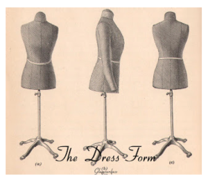 "The Historical ""Dress Form"""
